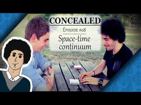 Continuum espace temps | Mentalisme [Concealed #08