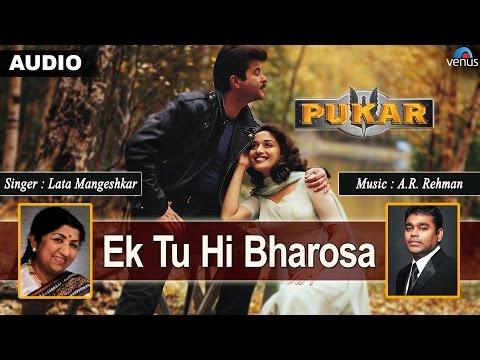 Video Pukar : Ek Tu Hi Bharosa Full Audio Song With Lyrics   Anil Kapoor, Madhuri Dixit, Namrata Shirodkar download in MP3, 3GP, MP4, WEBM, AVI, FLV January 2017