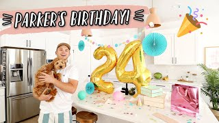 PARKER'S 24TH BIRTHDAY! A DAY OF SURPRISES!!! by Aspyn + Parker