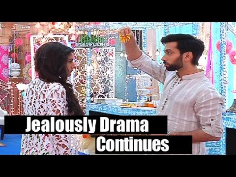 Ishqbaaaz | Jealously Drama Continues