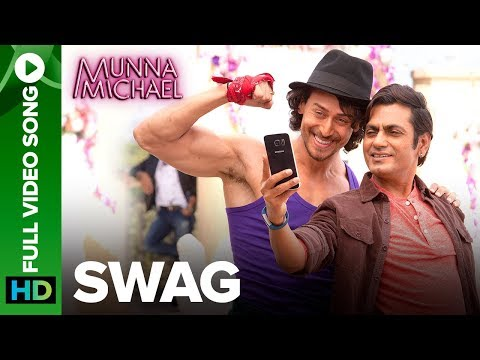 Swag - Full Video Song | Nawazuddin Siddiqui & Tiger Shroff | Pranaay & Brijesh Shandaliya