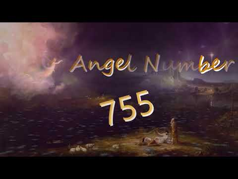 755 angel number | Meanings & Symbolism