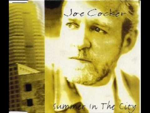 Joe Cocker - Summer In The City (with lyrics)