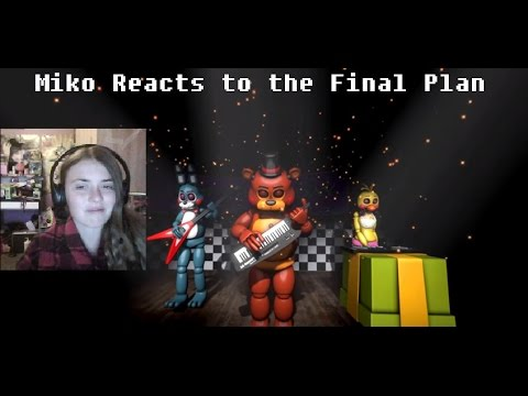 "Miko Reacts to ""[SFM FNAF] The Final Plan"""