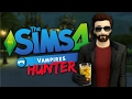 VAMPIRE HUNTER - The Sims 4 Funny Highlights #102