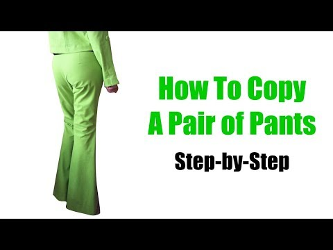 How To Copy A Pair Of Pants
