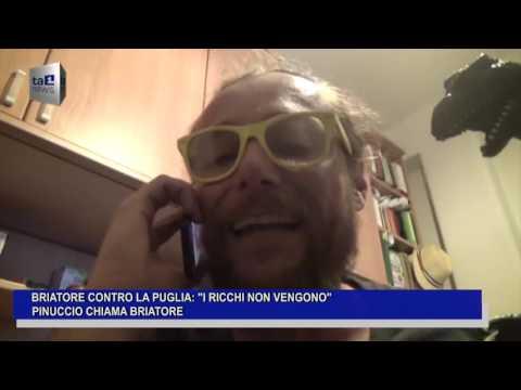 BRIATORE CONTRO LA PUGLIA PINUCCIO CHIAMA