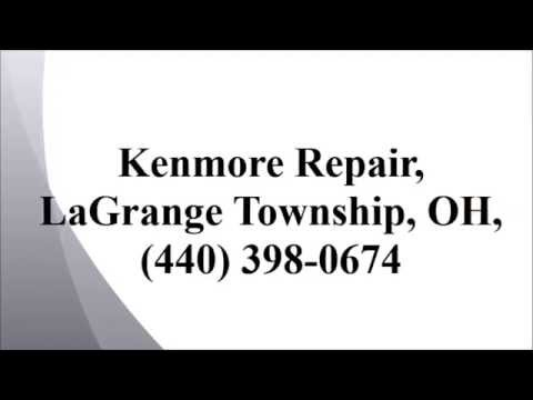 Kenmore Repair, LaGrange Township, OH, (440) 398-0674