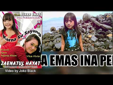 Zainatul Hayat (Ina Permatasari) Si Kecil [Official Music Video]