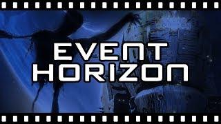"Video Is EVENT HORIZON Really ""Disturbing""? MP3, 3GP, MP4, WEBM, AVI, FLV Oktober 2018"