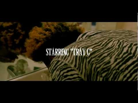 Tray - Lanate Films Presents .... A Viral Video for Tray G's New Single