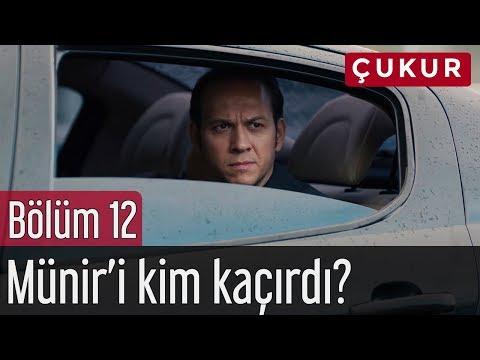 Çukur 12. Bölüm - Münir'i Kim Kaçırdı? (видео)