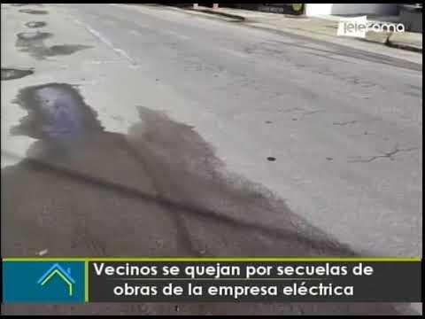 Vecinos se quejan por secuelas de obras de la empresa eléctrica