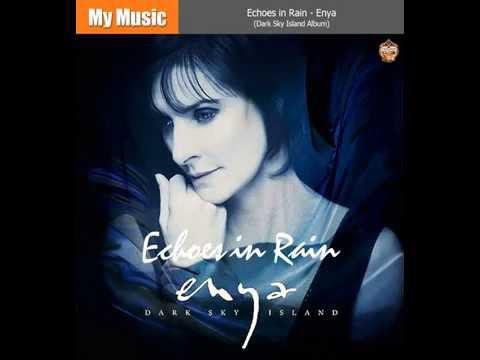 Echoes in Rain - Enya (Dark Sky Island Album)