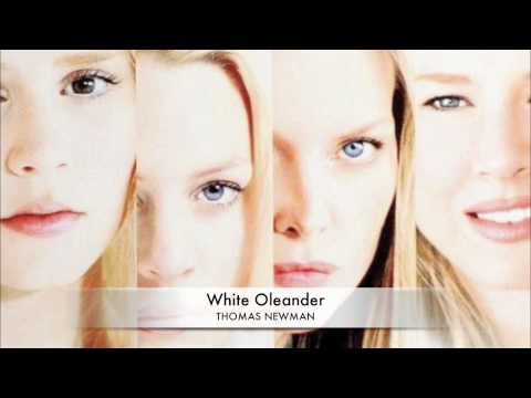 White Oleander Soundtrack - Thomas Newman, White Oleander