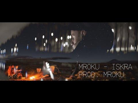 Mroku - Iskra / Prod. Mroku