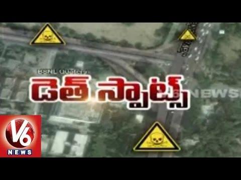 Death Spots  Telangana roads with massive terror accidents  V6 Spot Light25042015