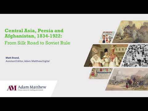 New for 2021 - An Introduction to Central Asia, Persia and Afghanistan 1834-1922