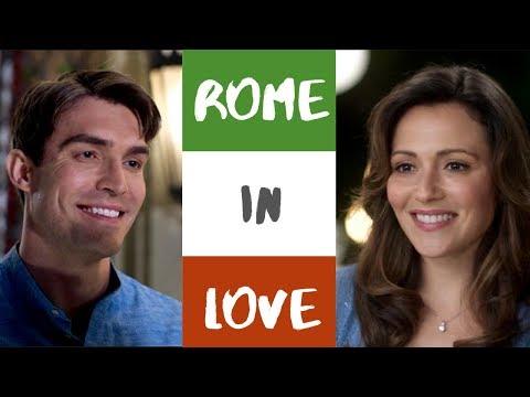 Rome in Love (2019 Hallmark Movie) Tribute: Embrace the Possibilities