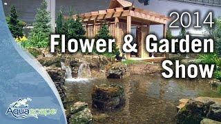 Chicago Flower & Garden Show 2014 - Aquascape Designs