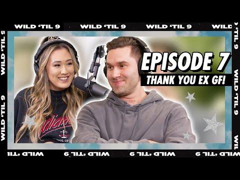 Thanking Jeremy's Ex Girlfriend   Wild 'Til 9 Episode 7