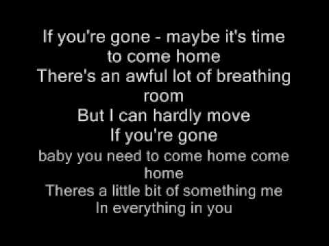 If you're gone, matchbox 20