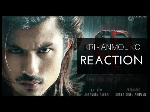 (REACTING TO ANMOL KC - KRI TRAILER - : 9 mins, 16 seconds.)