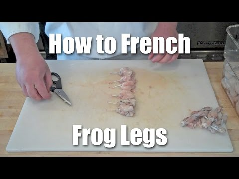 How to French Frog Legs