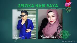 Video Syamel & Ramlah Ram - Seloka Hari Raya (2018) MP3, 3GP, MP4, WEBM, AVI, FLV Agustus 2018