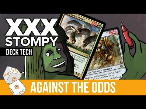 Against the Odds: XXX Stompy (Deck Tech)