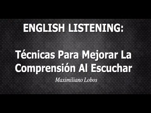 Técnicas para mejorar tu nivel de LISTENING