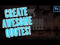 How to make awesome Instagram quotes (PHOTOSHOP)
