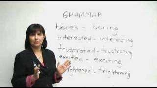 Are you bored or boring?, English Grammar, ed ing adjectives