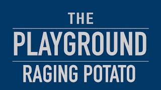 The Playground: raging-_-potato (Mineski.Sports5)