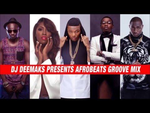 DJ DEEMAKS – AFROBEATS GROOVE MIX 2014