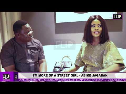 I'M MORE OF A STREET GIRL- ABIKE JAGABAN