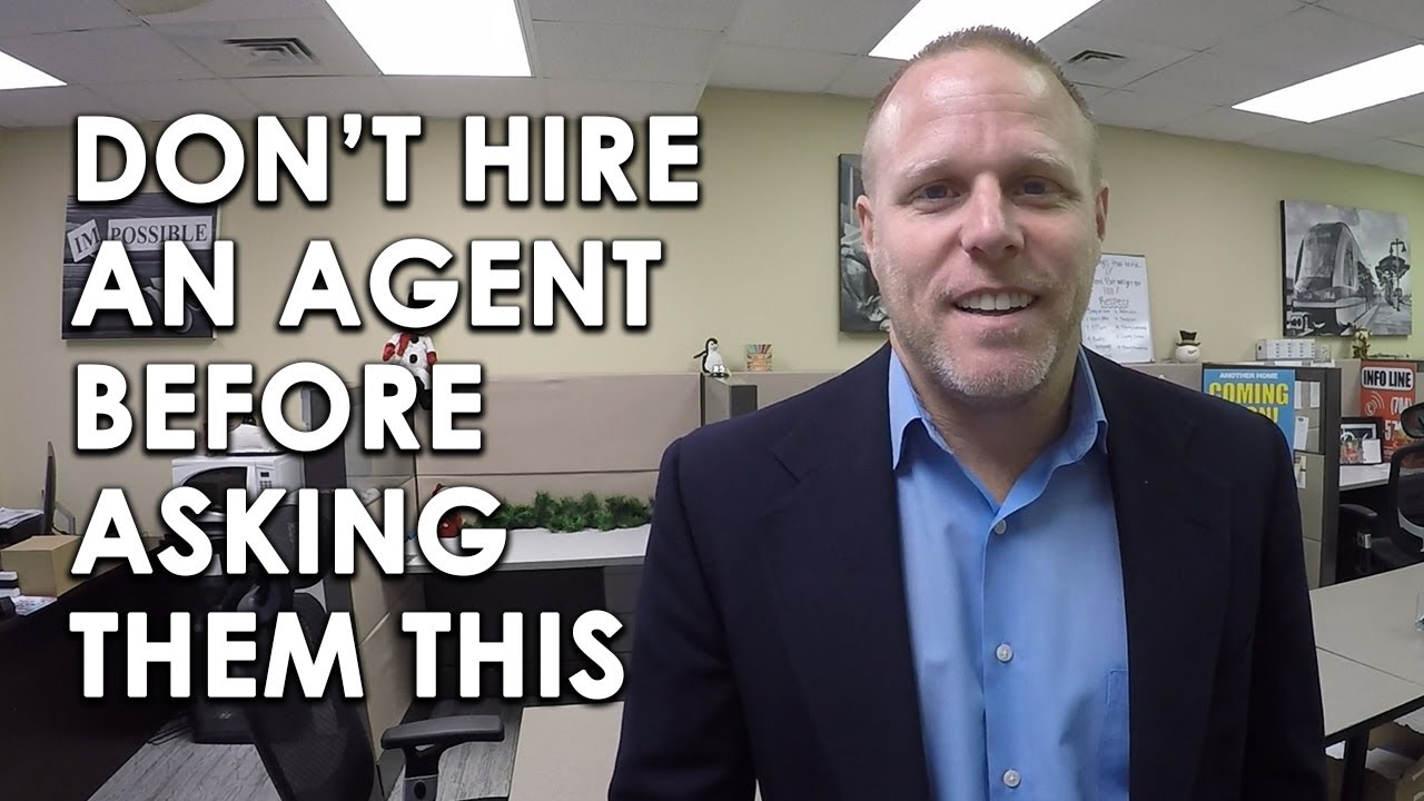 What Questions Should You Ask an Agent or Team Before You Hire Them?