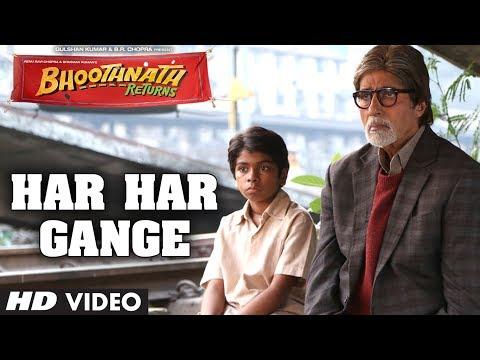 Bhoothnath Returns Har Har Gange Song