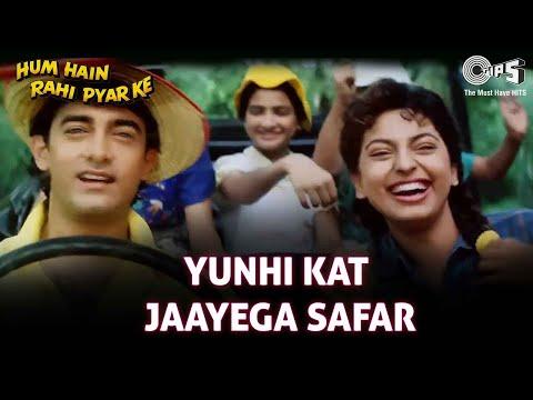 Yoonhi Kat Jaayega Safar - Hum Hai Rahi Pyaar Ke - Aamir Khan, Juhi Chawla