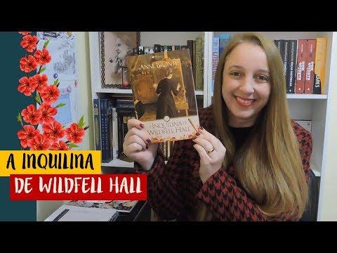 A Inquilina de Wildfell Hall (Anne Brontë) | Portão Literário