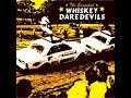 Whiskey Daredevils - Lid Of Bluegrass