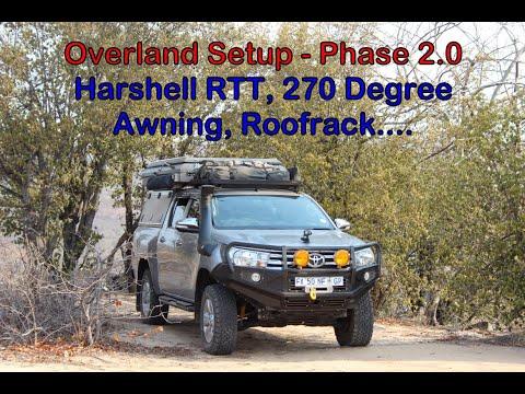 Toyota Hilux Overland Setup - Phase 2.0 - RTT, Awning, Roofrack...