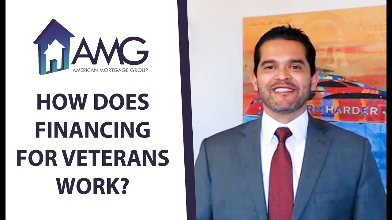 How Do VA Loans Work?