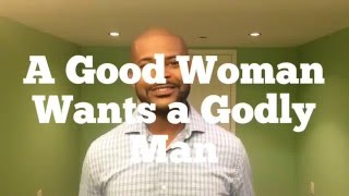 "Top 5 Traits of a ""Godly Man"""