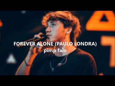 Paulo Londra canción Forever Alone (Letra)