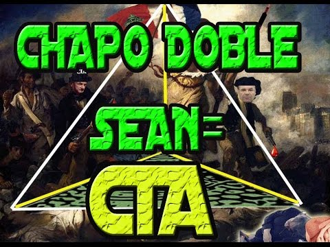 LA FARSA CIA DEL CHAPO, SU DOBLE & SEAN PENN