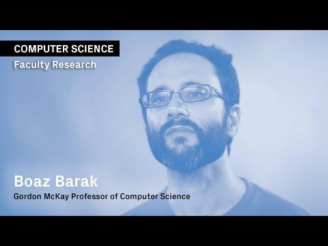 Boaz Barak: Cryptography, Computation Complexity, Algorithms