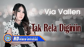 Download Lagu Via Vallen - TAK RELA DIGINIIN . Om Sera ( ) [HD] Mp3
