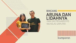 Video Dian Sastrowardoyo dan Nicholas Saputra bicara soal film 'Aruna & Lidahnya' | BINCANG KUMPARAN MP3, 3GP, MP4, WEBM, AVI, FLV September 2018