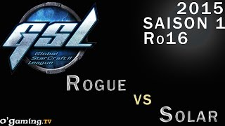 GSL 2015 - Code S : Ro16 - Groupe C - Match 3